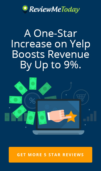 A One-Star Increase on Yelp Boosts Revenue By Up to 9%.